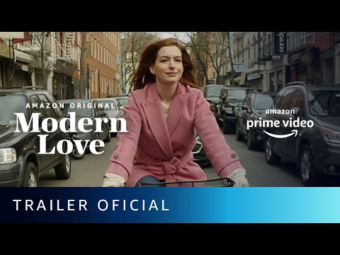 Modern Love - Trailer Oficial