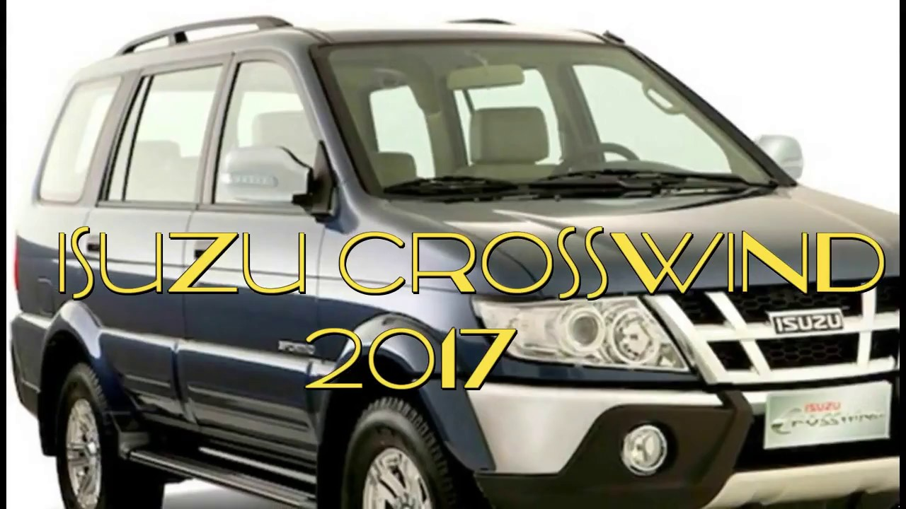 Isuzu Crosswind 2017 Youtube
