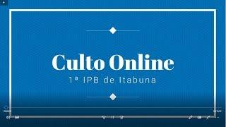 Culto Vespertino 07-06-2020