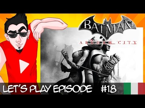 Batman Arkham City #18 [Doppio gio...ker!]