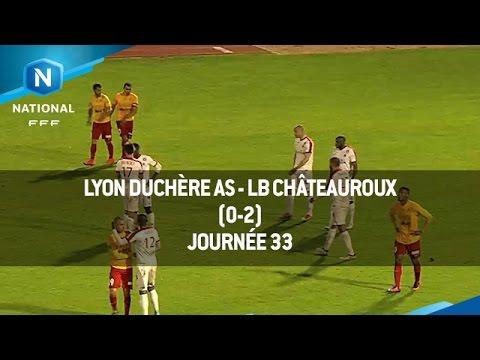 J33 : Lyon Duchère AS LB Châteauroux (0-2), le résumé