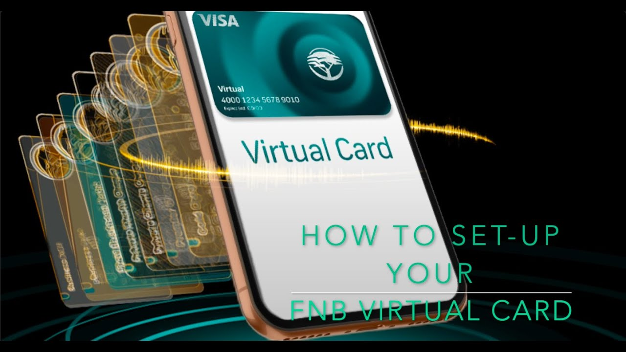 Download How to set up your FNB Virtual Card