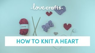 How to Knit | A Valentine's Heart