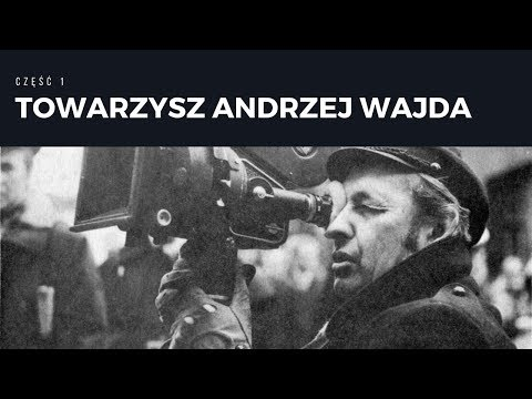Leszek Żebrowski – towarzysz Andrzej Wajda – część 1.
