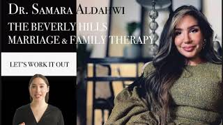The Beverly Hills Marriage and Family Therapist