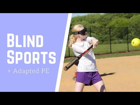 Blind Sports & Adapted PE | BELIEVE YOU CAN ACHIEVE