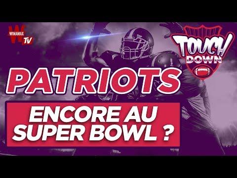 🏈 Touchdown #7 : Patriots au Super Bowl, une formalité ?