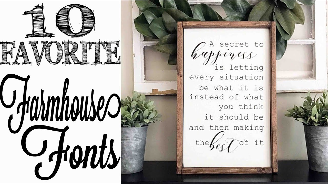 10 favorite farmhouse style fonts youtube - What is farmhouse style ...