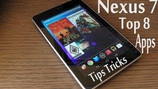 Nexus 7 - Top 8 apps - Tips And Tricks - 2013