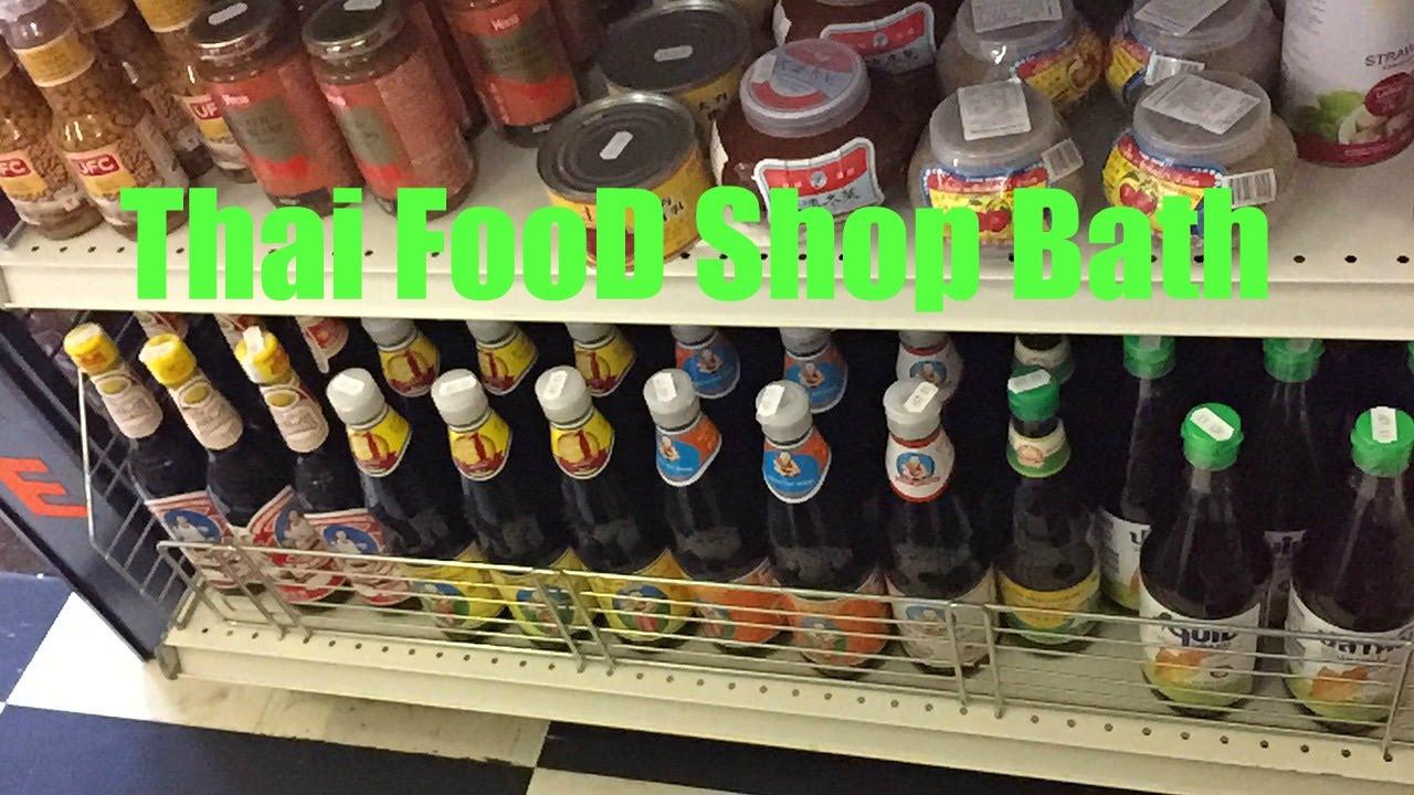 Thai Food shop@ Banthon Oriental supermarket Bath - YouTube