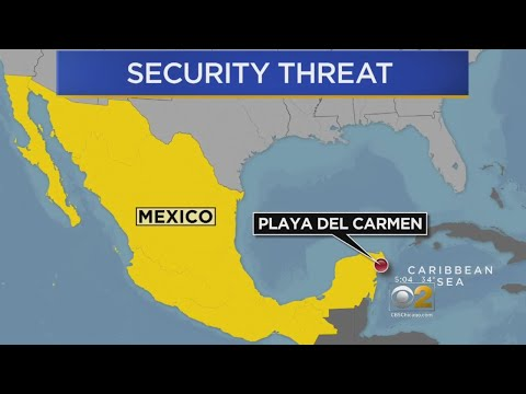 US Embassy Issues Travel Warning For Mexico's Playa Del Carmen