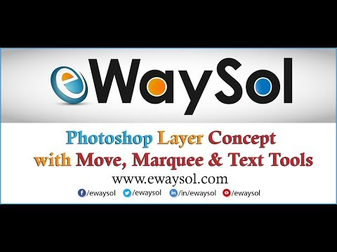 Photoshop CC Layer Concept with Move, Marquee and Text Tools | eWaySol