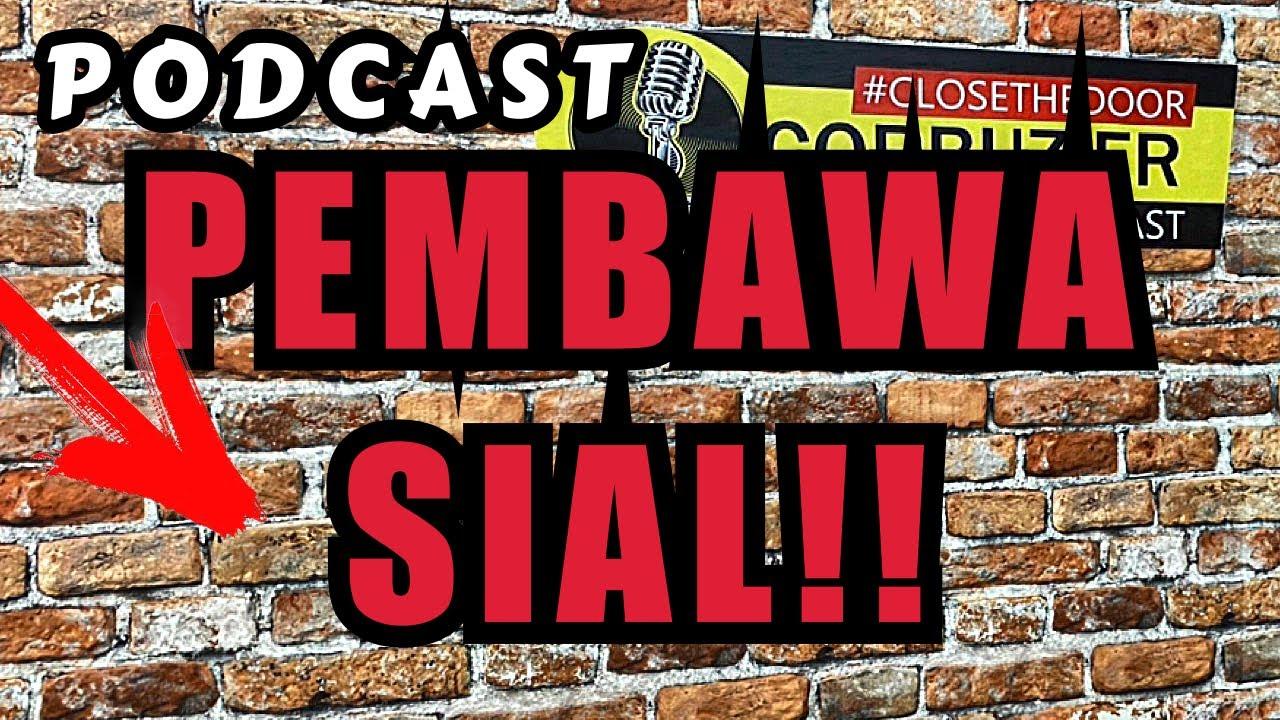 Download PODCAST INI BAWA SIAL!! DEDDY CORBUZIER