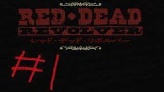 #1【レッド・デッド・リボルバー実況!!】初代XBOXキターーーーーー!!