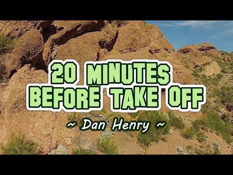 20 Minutes Before Take Off - Dan Henry (KARAOKE)