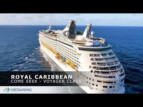 Come Seek Voyager Class - Royal Caribbean