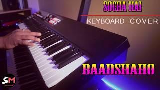 Socha Hai instrumental Baadshaho keyboard cover