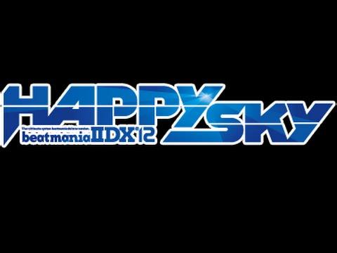 Sayaka Minami - Under The Sky, 170BPM. Genre,  J-EuroTrance ^^ IIDX12 Happy Sky ^^ 【BMS】