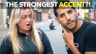 The Strongest Accent?!