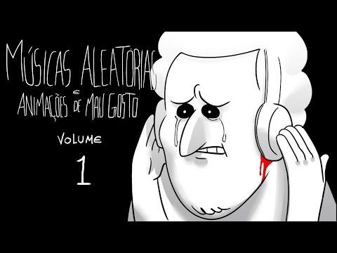 músicas-aleatórias-e-animações-de-mau-gosto-(volume-1)-♫