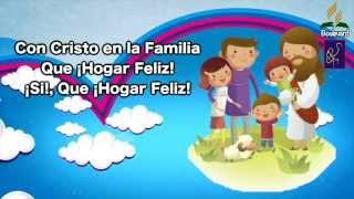 08- CON CRISTO EN LA FAMILIA . EBV 2014,  SI DIOS ESTA ¡FELIZ HOGAR!