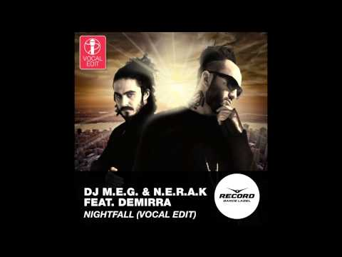 DJ M.E.G. & N.E.R.A.K. feat. Demirra -...
