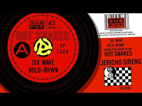 Hot Snakes - Six Wave Hold-Down