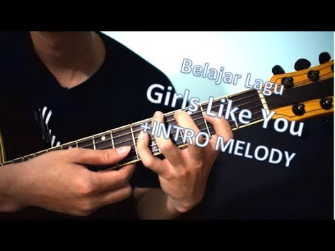 Belajar Gitar (Girls Like You - Maroon 5 ft Cardi B)