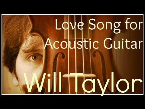 Love Song for Acoustic Guitar played by Will Taylor Cover Bands Austin TX