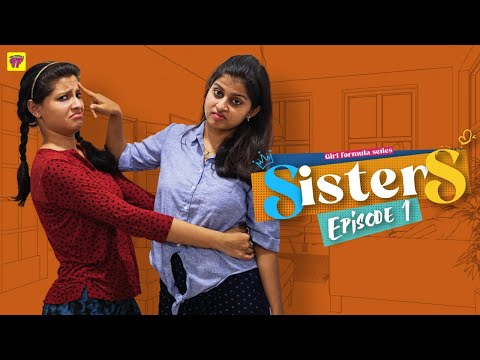 Sisters | Episode 01/06 | Girl Formula | Chai Bisket