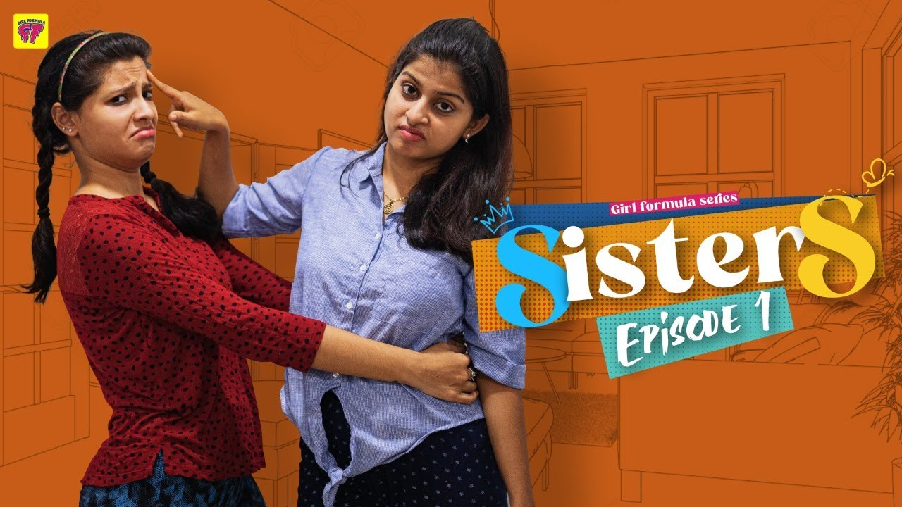 Sisters | Episode 01 | Girl Formula | Chai Bisket