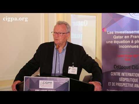 Yves Bonnet « Quel rôle a joué le Qatar dans la destruction de la Libye ? » CIGPA 26/06/2017