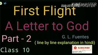 'A Letter to God' Part - 2 | Class 10 CBSE First Flight | line by line explanation in Hindi
