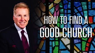 How To Find A G๐od Church