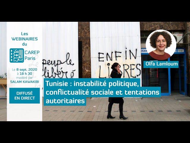 Webinaire 12 / Tunisie : instabilité politique, conflictualité sociale et tentations autoritaires