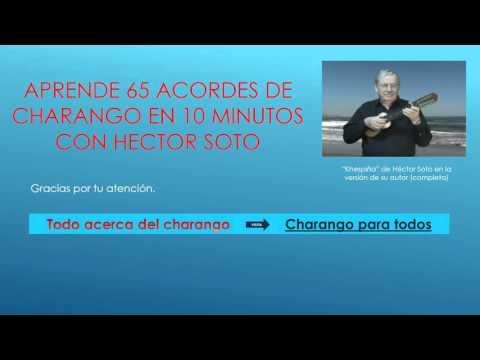 FOLKLORE BOLIVIANO - 65 ACORDES DE CHARANGO CON HECTOR SOTO EN 10 MINUTOS