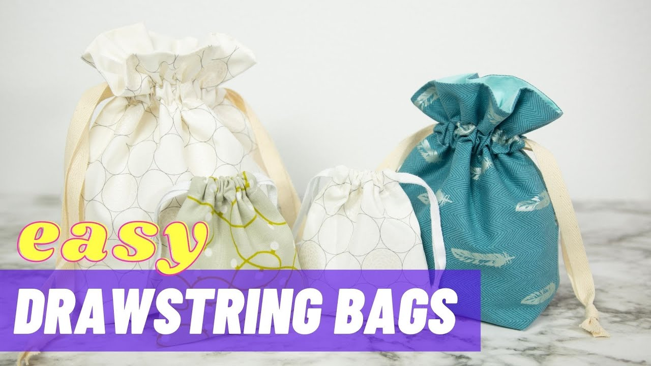 How To Make Drawstring Bags Lined Unlined Sewing Reusable Gift Bags Youtube