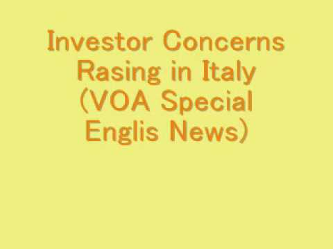 Investor Concerns Rising in Italy (VOA Special English News)