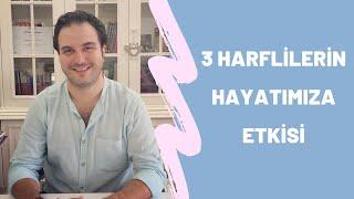 3 Harflilerin Hayatımıza Etkisi