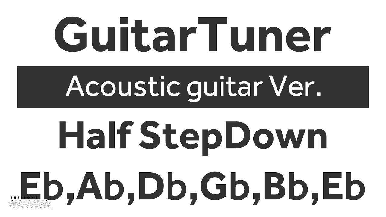 [Guitar Tuner/Cloud Tuner] Half Step Down [Acoustic Ver