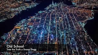 Video Trae tha Truth x Snoop Dogg    Old School download MP3, 3GP, MP4, WEBM, AVI, FLV Oktober 2018
