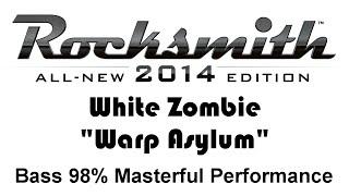 White Zombie   Warp Asylum Rocksmith 2014 Bass 98