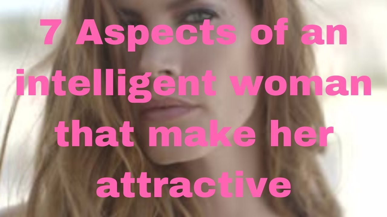 attractive and intelligent