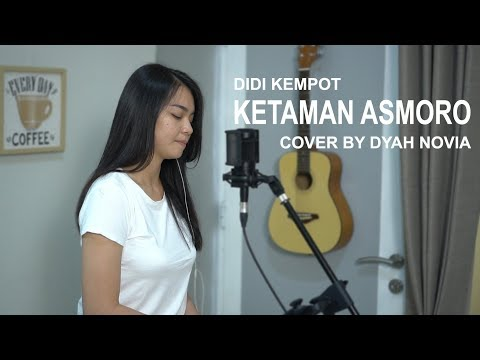 KETAMAN ASMORO (DIDI KEMPOT) COVER BY DYAH NOVIA