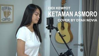 Download lagu Ketaman Asmoro Didi Kempot Cover By Dyah Novia