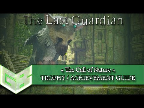 The Last Guardian - The Call of Nature Trophy/Achievement Guide