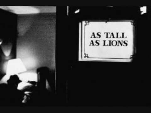 As Tall As Lions- Love, Love, Love (Love, Love)