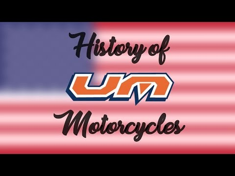 The History Of UM Motorcycles!