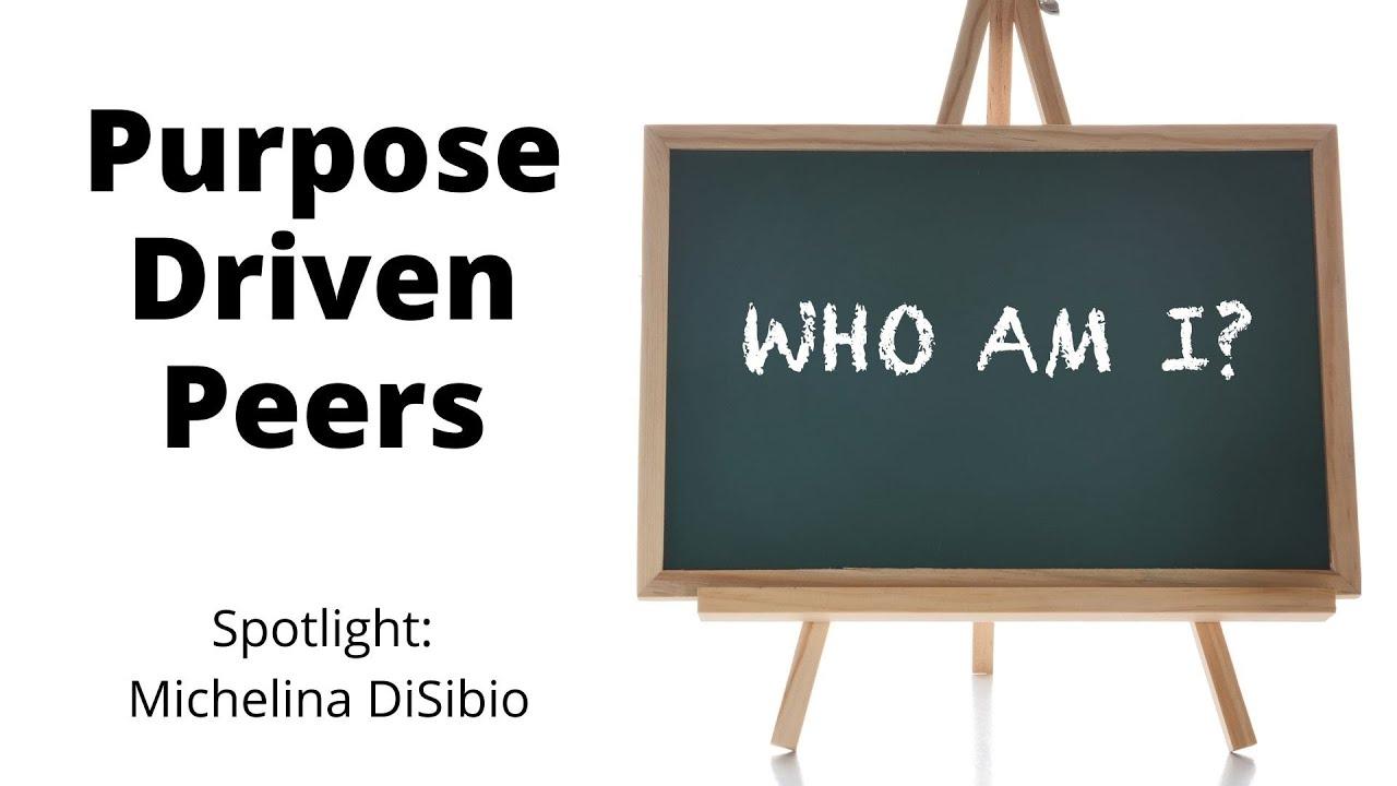 Purpose Spotlight: Michelina DiSibio