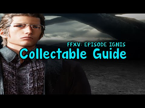 Final Fantasy XV: Episode Ignis All Documents Guide